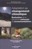 ONERC - Adaptation au changement climatique - Evaluation de la démarche nationale et recommandations.