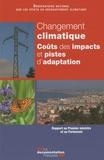 ONERC - Changement climatique - Coûts des impacts et pistes d'adaptation.