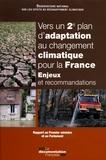 ONERC - Vers un 2ème plan d'adaptation au changement climatique pour la France - Enjeux et recommandations.