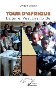 Tour dAfrique - La terre nest pas ronde.pdf
