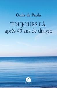 Ebooks gratuits à télécharger sur joomla Toujours là, après 40 ans de dialyse