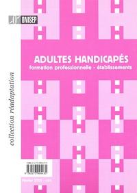 Adultes handicapés - Formation professionnelle - établissements.pdf