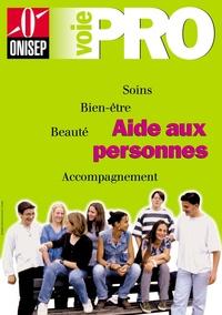 ONISEP - Aide aux personnes : soins, bien-être, beauté, accompagnement.