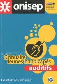 Annuaire Jeunes handicapés auditifs - Structures de scolarisation.pdf