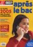 ONISEP - Après le bac - Janvier 2005.