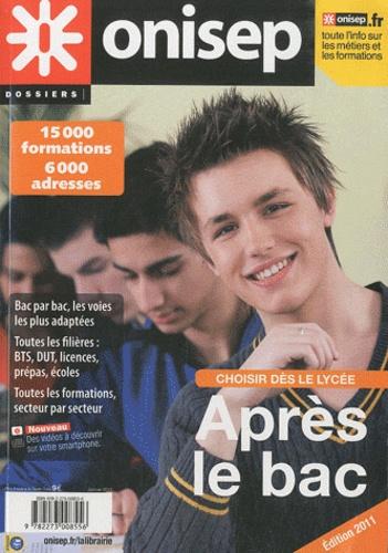 ONISEP - Après le bac - Choisir dès le lycée.