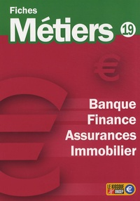 ONISEP - Banque, finance, assurances, immobilier.
