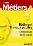 ONISEP - Bâtiment Travaux publics, Architecture, Urbanisme.