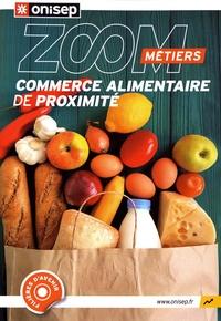 ONISEP - Commerce alimentaire de proximité.