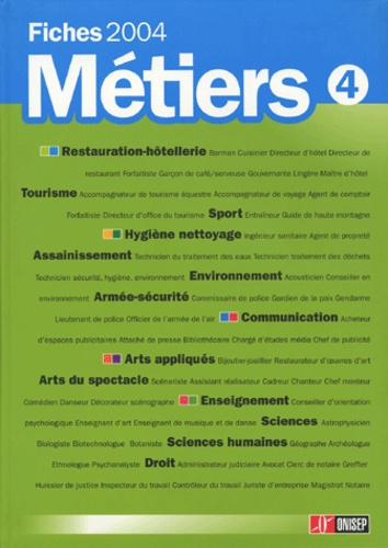 ONISEP - Fiches Métiers 2004 - Volume 4.