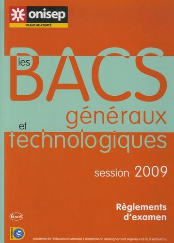 ONISEP Franche-Comté - Les Bacs généraux et technologiques - Session 2009.