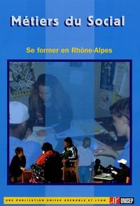 ONISEP Grenoble et Lyon - Métiers du social - Se former en Rhône-Alpes.