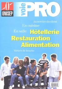 ONISEP - Hôtellerie, restauration, alimentation.