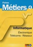 ONISEP - Informatique, Electronique, Télécoms-Réseaux.