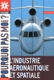 ONISEP - L'industrie aéronautique et spatiale.