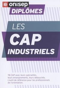ONISEP - Les CAP industriels.