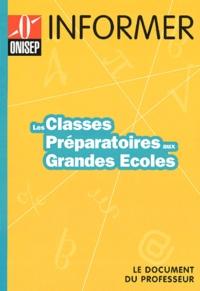 ONISEP - Les classes préparatoires aux grandes écoles - Le document du professeur.