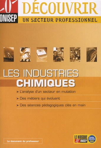 ONISEP - Les industries chimiques.