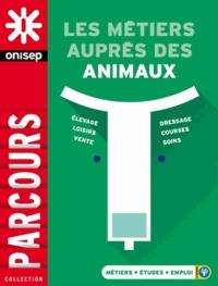 ONISEP - Les métiers auprès des animaux.