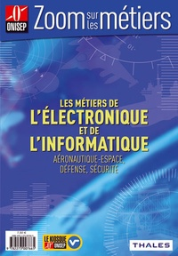 ONISEP - Les métiers de l'électronique et de l'informatique - Aéronautique-espace, défense, sécurité.