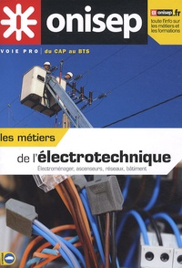 ONISEP - Les métiers de l'électronique - Electroménager, ascenseurs, réseaux, bâtiment.