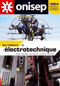 ONISEP et Janine Souil - Les métiers de l'électrotechnique.