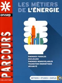 ONISEP - Les métiers de l'énergie.