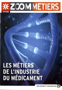 ONISEP - Les métiers de l'industrie du médicament.