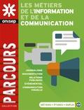 ONISEP - Les métiers de l'information et de la communication.