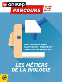 ONISEP - Les métiers de la biologie.