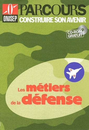 ONISEP - Les métiers de la défense. 1 Cédérom