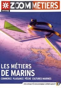 ONISEP - Les métiers de marins - Commerce, plaisance, pêche, cultures marines.