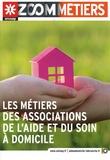 ONISEP - Les métiers des associations de l'aide et du soin à domicile.