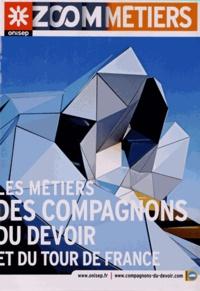ONISEP - Les métiers des Compagnons du devoir et du tour de France.
