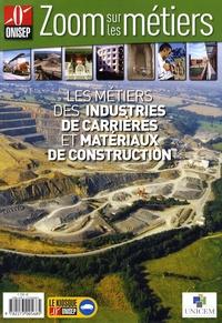 ONISEP - Les métiers des industries de carrières et matériaux de construction.