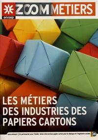 ONISEP - Les métiers des industries des papiers cartons.