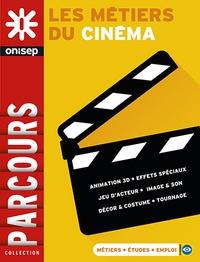 7b4382b47b2 Les métiers du cinéma. ONISEP - Grand Format - Decitre - Livre ...