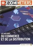 ONISEP - Les métiers du commerce et de la distribution.