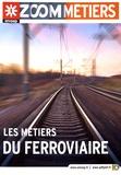 ONISEP - Les métiers du ferroviaire.