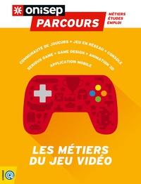 ONISEP - Les métiers du jeu vidéo.