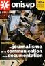 ONISEP - Les métiers du journalisme, de la communication, de la documentation.