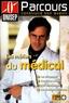 ONISEP - Les métiers du médical.