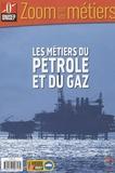 ONISEP - Les métiers du pétrole et du gaz.