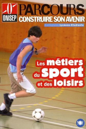 ONISEP - Les métiers du sport et des loisirs.