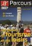 ONISEP - Les métiers du tourisme et des loisirs.