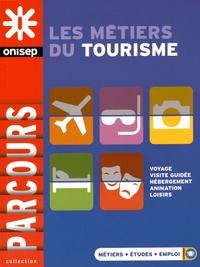 5d1affc747e Les métiers du tourisme. ONISEP - Decitre - Livre - 9782273012355