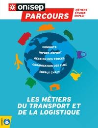 ONISEP - Les métiers du transport et de la logistique.