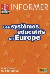 ONISEP - Les systèmes éducatifs en Europe.