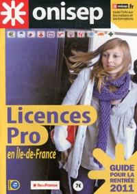 Licences pro en Ile-de-France - Guide pour la rentrée 2011.pdf
