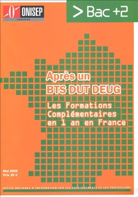ONISEP Lorraine - Après un BTS DUT DEUG - Les formations complémentaires en 1 an en France.